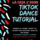 La CASA Presents TikTok Dance Tutorial