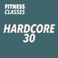 Hard Core 30