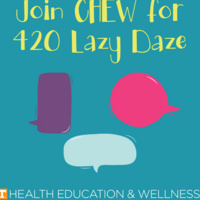420: Lazy Daze