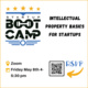 "LaunchPad Virtual Startup BootCamp ""Intellectual Property Basics for Startups"""