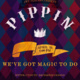 JWU Players Spring Musical Pippin