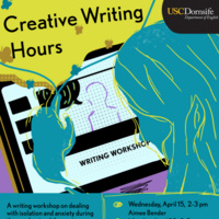 Creative Writing Workshop -- Isolation and Anxiety