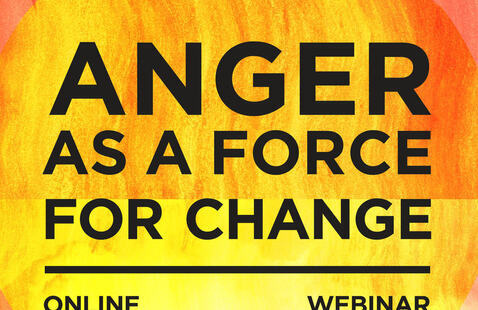 Anger as a Force for Change