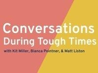 Online Workshop: Conversations During Tough Times