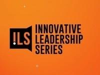 Innovative Leadership Series: Jil Littlejohn