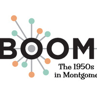 BOOM The 1950's in Montgomery County