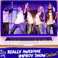 The Second City presents THE REALLY AWESOME IMPROV SHOW