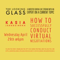 """""""The Looking Glass"""" Livestream: How to successfully conduct virtual negotiations by Prof. Kasia Jagodzinska"""