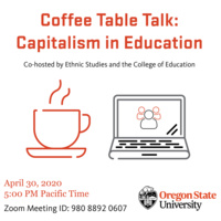 Coffee Table Talk: Capitalism in Education