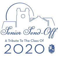 Senior Send-Off: A Tribute to the Class of 2020