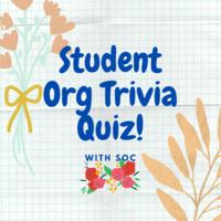 Student Organizational Council: Student Org Trivia Quiz!