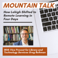 Mountain Talk: How Lehigh Shifted to Remote Learning in Four Days
