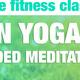 Live: Yin Yoga & Guided Meditation