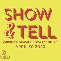 """Show & Tell"" a Virtual Reality Senior Art Major Exhibition"