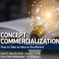 Webinar: Concept to Commercialization: How to Take an Idea to the Market