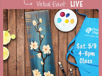 Virtual Mother's Day Class w/Curbside Pick Up Supplies