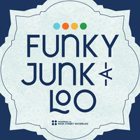 Funky Junk-a-Loo - CANCELLED