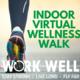 Virtual Wellness Walk