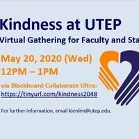 Kindness at UTEP - Virtual Gathering for Faculty & Staff