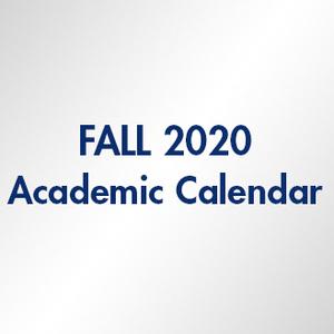 Fall 2020 Academic Calendar