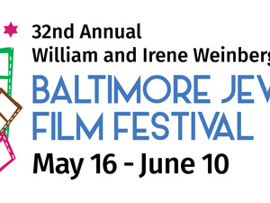 Baltimore Jewish Film Festival: May 16-June 10 ONLINE
