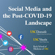 Social Media and the Post-COVID-19 Landscape