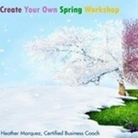 """Create Your Own Spring"" webinar"