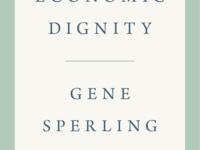 Economic Dignity: A Conversation with Gene Sperling