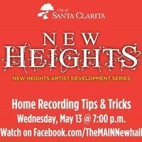 New Heights Artist Development Series - Home Recording Tips & Tricks Workshop - VIRTUAL