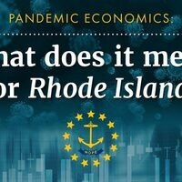 Pandemic Economics: What does it mean for Rhode Island? (COVID-19, Jobs and Sectoral Changes)
