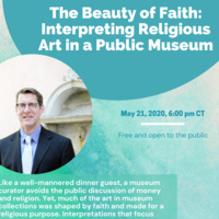 The Beauty of Faith: Interpreting Religious Art in a Public Museum
