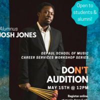 Career Services Workshop: Don't Audition: Shifting Your Mindset