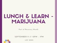 Lunch & Learn - Marijuana