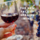 The New Face of Spanish Red Wine- Virtual Tasting with Sommeliers