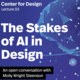 The Stakes of AI in Design