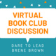 Virtual Book Club Wrap Up: Dare to Lead