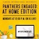 Panthers Engaged: At Home Edition