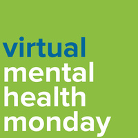 Virtual Mental Health Monday