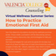 How to Practice Emotional First Aid