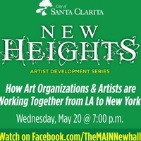 New Heights Artist Development Series - How Art Organizations and Artists are Working Together from LA to New York