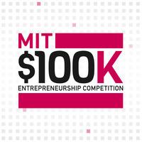 MIT $100K Entrepreneurship Competition: Launch