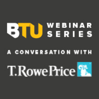 BTU Webinar: A conversation with the T.Rowe Price Foundation