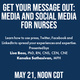 Get Your Message Out: Media and Social Media for Nurses