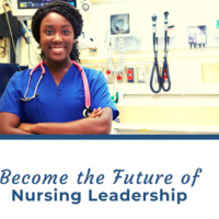 Become the Future of Nursing Leadership