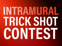 Intramural Trick Shot Video Contest