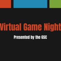 GSC Virtual Game Night!