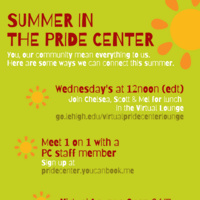 Summer in the Pride Center - Wed. at 12 lunch in Virtual Lounge