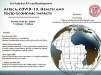 Institute for African Development Special Webinar: Africa, COVID-19, Health and Socio-Economic Impacts