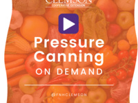 Clemson Extension Pressure Canning On Demand
