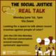 Social Justice Real Talk
